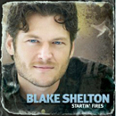 Blake Shelton: 'Startin' Fires' (Warner Bros. Records, 2008)