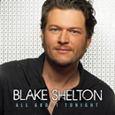 Blake Shelon: 'All About Tonight' (Reprise Nashville Records, 2010)