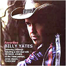 Billy Yates: 'Favorites' (My Own Damn Label, 2006)