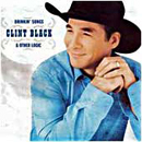 Clint Black: 'Drinkin' Songs & Other Logic' (Equity Music Group, 2005)