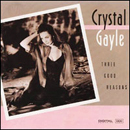 Crystal Gayle: 'Three Good Reasons' (Liberty Records, 1992)