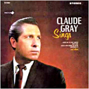 Claude Gray: 'Claude Gray Sings' (Decca Records, 1967)