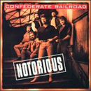 Confederate Railroad: 'Notorious' (Atlantic Records, 1994)