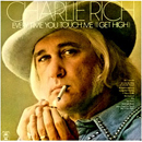 Charlie Rich: 'Every Time You Touch Me, I Get High' (Epic Records, 1975)