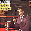 Cal Smith: 'Drinking Champagne' (Kapp Records, 1968)