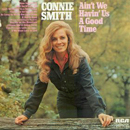 Connie Smith: 'Ain't We Havin' Us a Good Time' (RCA Records, 1972)