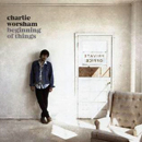 Charlie Worsham: 'Beginning of Things' (Warner Bros. Nashville Records, 2017)