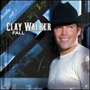 Clay Walker: 'Fall' (Asylum-Curb Records, 2007)