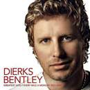 Dierks Bentley: 'Greatest Hits / Every Mile A Memory 2003 - 2008' (Capitol Nashville Records, 2008)
