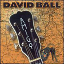 David Ball: 'Amigo' (Dualtone Records, 2001)