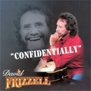 David Frizzell: 'Confidentially' (Nashville America Records / Madacy Records, 2004)