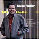 Dallas Frazier: 'Tell It Like It Is' (Capitol Records, 1967)