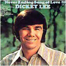 Dickey Lee: 'Never Ending Song of Love' (RCA Victor Records, 1971)