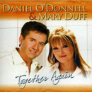 Daniel O'Donnell & Mary Duff: 'Together Again' (Rosette Records, 2007)
