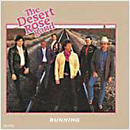 The Desert Rose Band: 'Running' (MCA Records, 1988)