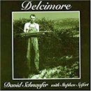 David Schnaufer: 'Delcimore' (Collecting Dust Records, 2000)