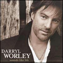 Darryl Worley: 'Sounds Like Life' (Stroudavarious Records, 2009)