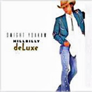 Dwight Yoakam: 'Hillbilly Deluxe' (Reprise Records, 1987)