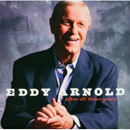 Eddy Arnold: 'After All These Years' (RCA Records, 2005)