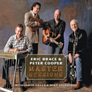 Eric Brace & Peter Cooper, with Lloyd Green and Mike Auldridge: 'Master Sessions' (Red Beet Records, 2010)