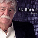 Ed Bruce: 'Changed' (Lamon Records, 2006)