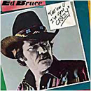 Ed Bruce: 'Tell 'Em I've Gone Crazy' (MCA Records, 1984)