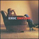 Eric Taylor: 'Eric Taylor' (Watermelon Records, 1995)