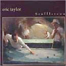 Eric Taylor: 'Scuffletown' (Eminent Records, 2001)