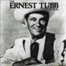 Ernest Tubb: 'Ernest Tubb Collection' (Step One Records, 1989)