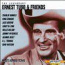 Ernest Tubb: 'The Legendary Ernest Tubb & Friends' (Laserlight Records, 1992)