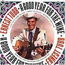 Ernest Tubb: 'A Good Year For The Wine' (Decca Records, 1970)