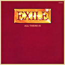 Exile: 'All There Is' (Warner Bros. Records, 1979)