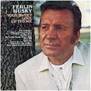 Ferlin Husky: 'Your Sweet Love Lifted Me' (Capitol Records, 1970)