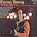 Faron Young: 'Wine Me Up' (Mercury Records, 1969)