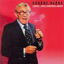 George Burns: 'I Wish I Was Eighteen Again' (Mercury Records, 1980)