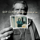 Guy Clark: 'My Favorite Picture of You' (Dualtone Records, 2013)