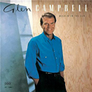 Glen Campbell: 'Walkin' in The Sun' (Capitol Records, 1990)
