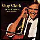 Guy Clark: 'Keepers' (Sugar Hill Records, 1997)