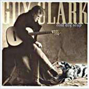 Guy Clark: 'Cold Dog Soup' (Sugar Hill Records, 1999)