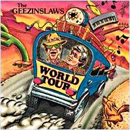 The Geezinslaws (Sammy Allred and Dewayne Smith): 'World Tour' (Step One Records, 1990)