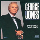 George Jones: 'Along Came Jones' (MCA Records, 1991)