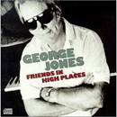 George Jones: 'Friends in High Places' (Epic Records, 1991)