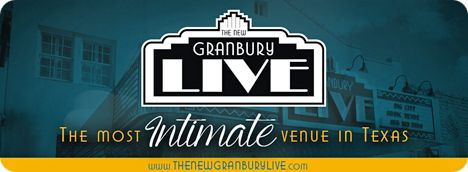 Granbury Live Theater, 110 N Crockett Street, Granbury, TX 76048