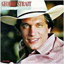 George Strait: 'Right Or Wrong' (MCA Records, 1984)
