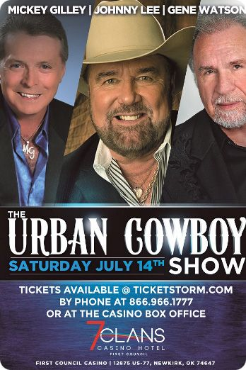 'Urban Cowboy Reunion' with Mickey Gilley, Johnny Lee and Gene Watson at 7 Clans First Council Casino Hotel, Council Bluff Event Center, 12875 North Highway 77, Newkirk, OK 74647 on Saturday 14 July 2018