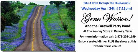Gene Watson & The Farewell Party Band at The Kenney Store, 811 South Loop 497, Kenney, TX 77452 on Wednesday 24 April 2019