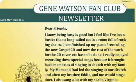 Gene Watson Newsletter / Volume 51 (April / May / June 2017)