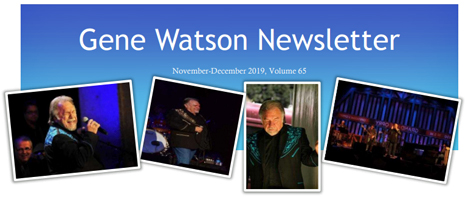 Gene Watson Newsletter: Volume 65 (December 2019)