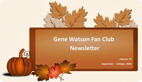 Gene Watson Newsletter: Volume 70 (Wednesday 21 October 2020)
