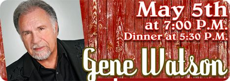 Gene Watson at The Red Barn Convention Center & Theater, 2223 Russell Ville Road, Winchester, OH 45697 on Saturday 5 May 2018